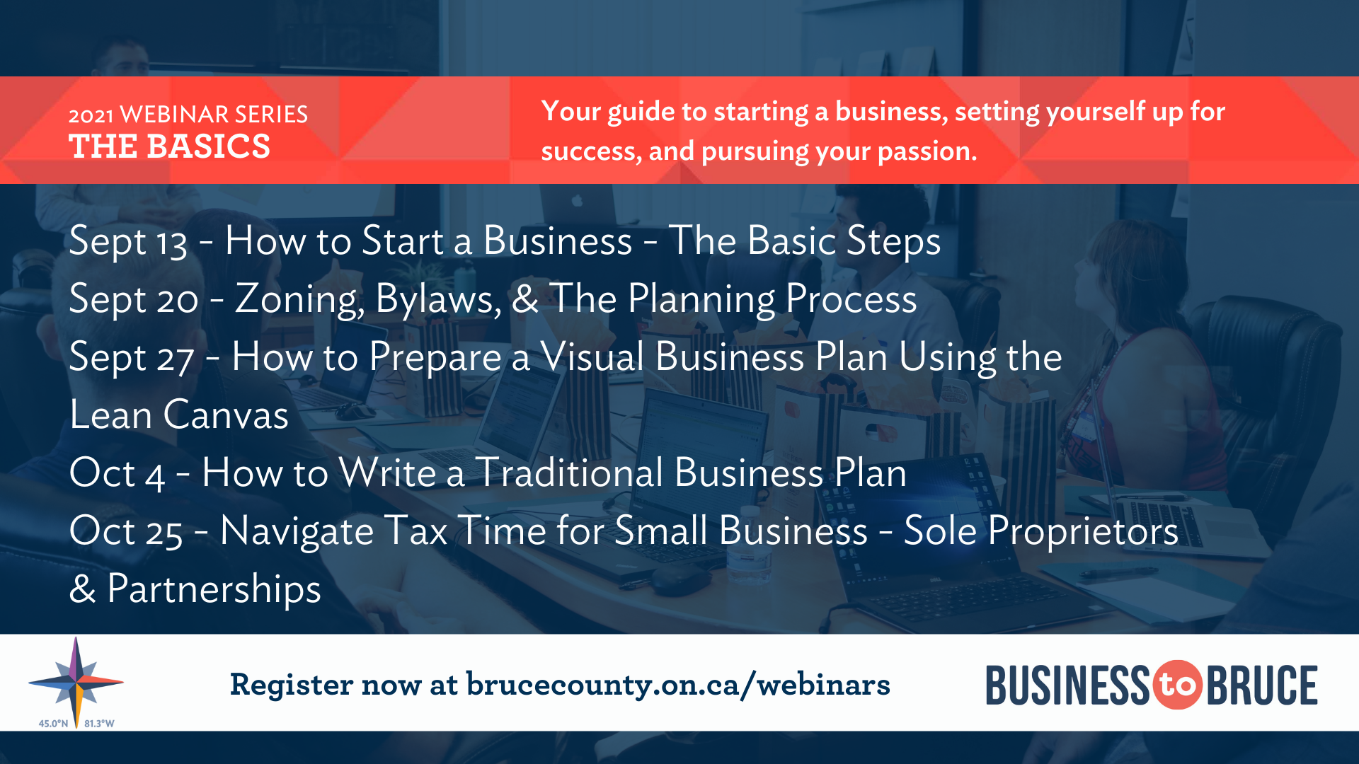 Business to Bruce Poster: The Basics Series - Your guide to starting a business, setting yourself up for success, and pursuing your passion.