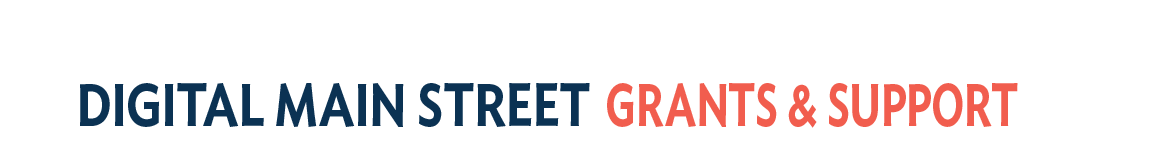 Digital Main Street Grants